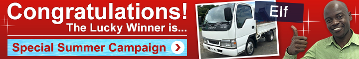 Special Summer Campaign! Sign in, Vote and Win ISUZU Elf or MITSUBISHI FUSO Canter Guts! Click Here!
